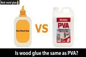 Is wood glue the same as PVA?